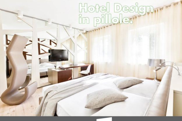 Hotel Design in Pillole