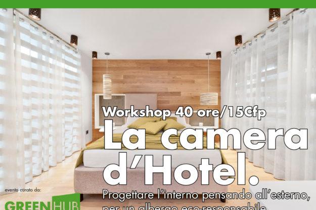 La camera d'hotel – Workshop 40 ore