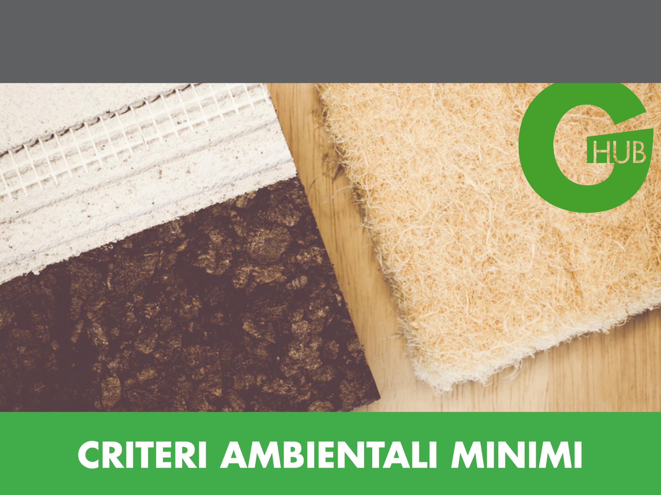 CAM - Criteri Minimi Ambientali