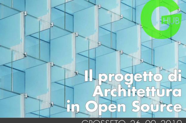 Il progetto di Architettura in Open Source (Grosseto)