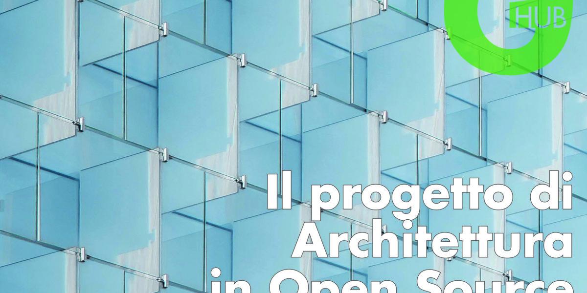 Il progetto di Architettura in Open Source (Sassari)